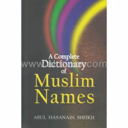 Picture of A Complete Dictionary Of Muslim Names With Advice For New Mothers